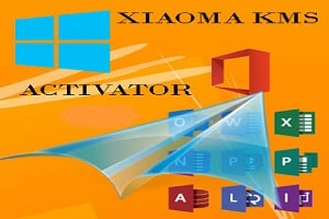 Xiaoma KMS Activator - All Windows & Office One-Click Activation