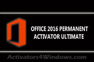 Office 2016 Permanent Activator Ultimate v1.7 - Full Activation for 2019