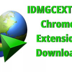IDMGCExt.crx Free 2020 | IDM Extension For Chrome , Firefox & Opera