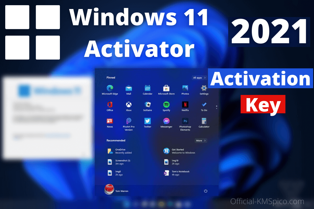Windows 11 Activator 2021 Free Download For 32-64Bit [Latest]