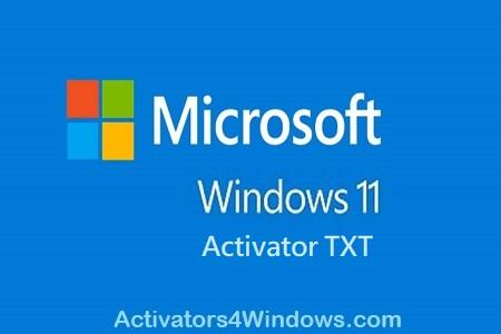 Windows 11 Activator TXT 2021 Free Download For 32-64Bit [Latest]